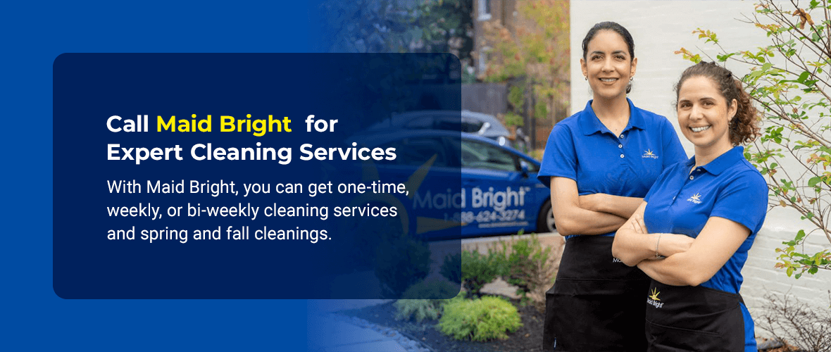 Call Maid Bright for Expert Cleaning Services