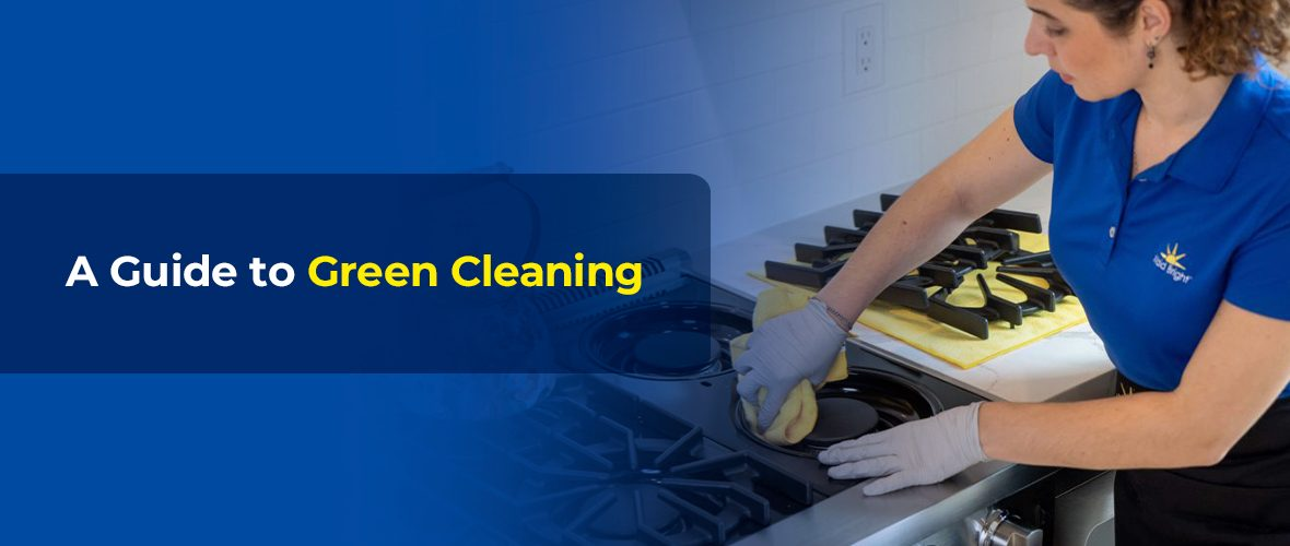 A Guide to Green Cleaning