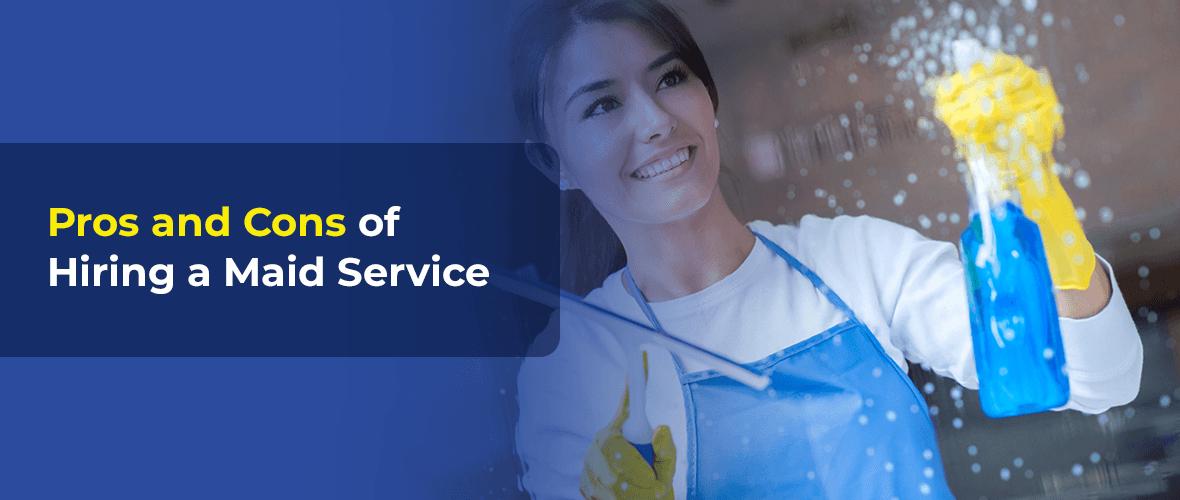 Pros-Cons-Hiring-Maid-Service